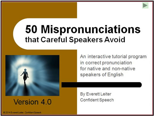 Mispronunciations to avoid!